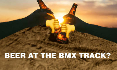 BMX News Opinion: Beer Sales at the BMX Track